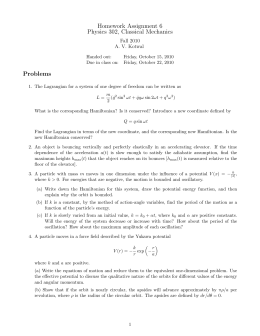 Homework Assignment 6 Physics 302, Classical Mechanics Problems Fall 2010