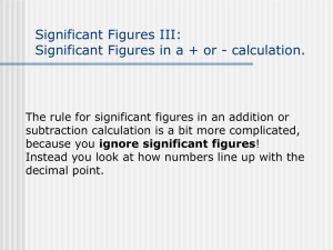 Significant Figures III: Significant Figures in a + or - calculation.