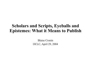 Scholars and Scripts, Eyeballs and Epistemes: What it Means to Publish