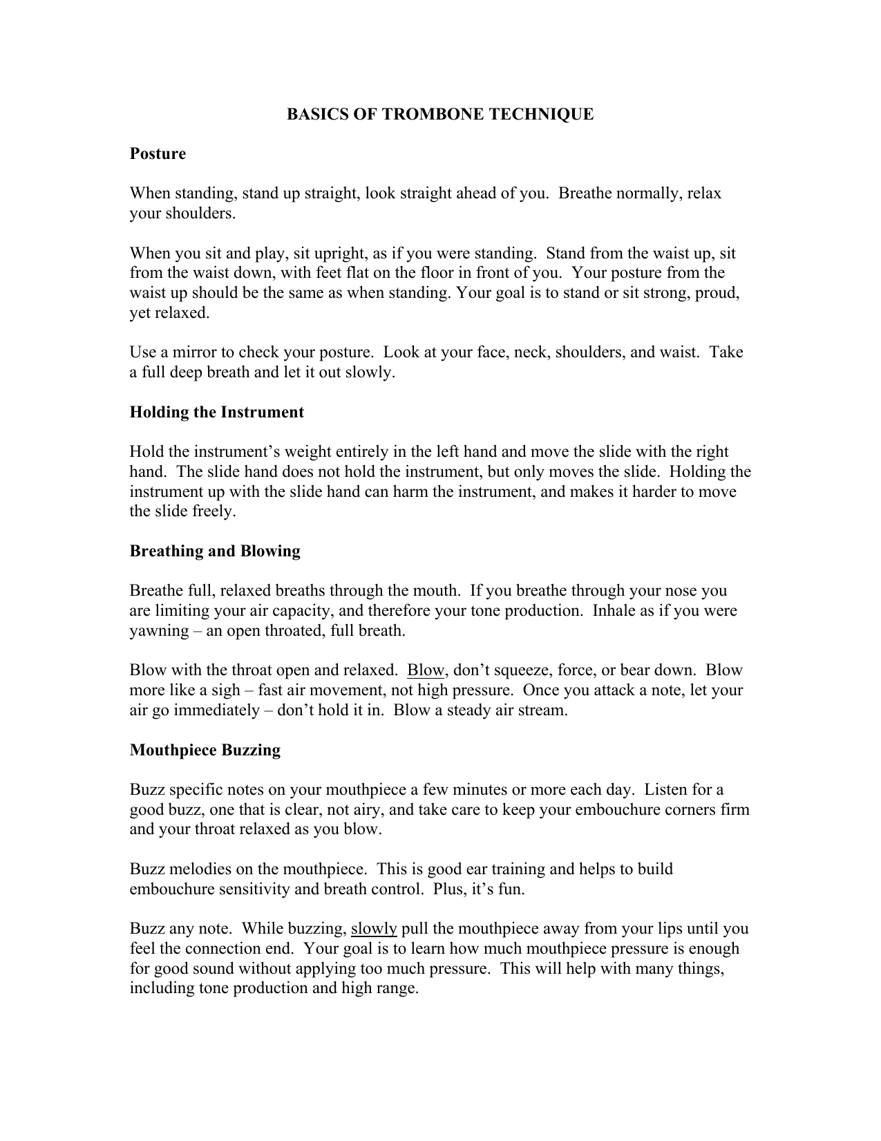 BASICS OF TROMBONE TECHNIQUE Posture