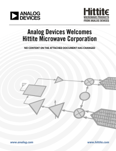 Analog Devices Welcomes Hittite Microwave Corporation www.analog.com www.hittite.com