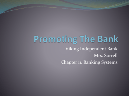 Viking Independent Bank Mrs. Sorrell Chapter 11, Banking Systems