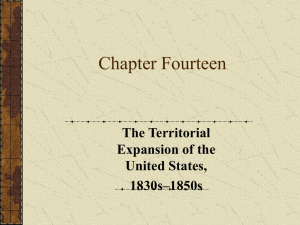 Chapter Fourteen The Territorial Expansion of the United States,