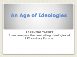 An Age of Ideologies LEARNING TARGET: 19