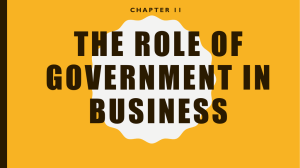 THE ROLE OF GOVERNMENT IN BUSINESS