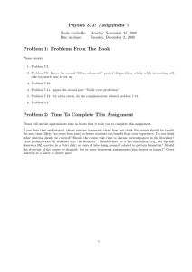 Physics 313: Assignment 7 Problem 1: Problems From The Book