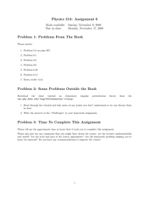 Physics 313: Assignment 6 Problem 1: Problems From The Book