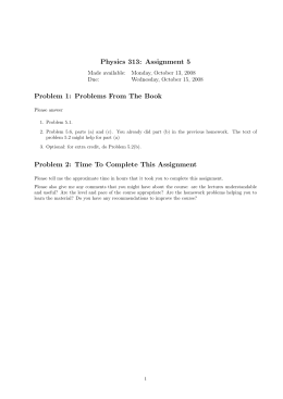 Physics 313: Assignment 5 Problem 1: Problems From The Book Due: