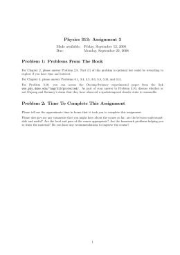 Physics 313: Assignment 3 Problem 1: Problems From The Book Due: