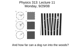 Physics 313: Lecture 11 Monday, 9/29/08