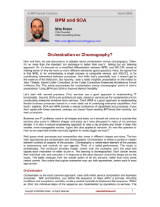 BPM and SOA Orchestration or Choreography? A BPTrends Column April 2008