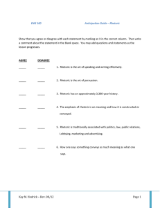 Show that you agree or disagree with each statement by... ENG 100 Anticipation Guide – Rhetoric