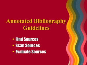 Annotated Bibliography Guidelines • Find Sources