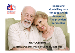 Improving domiciliary care for people with dementia: