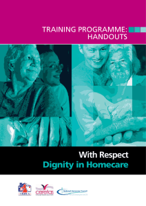 With Respect Dignity in Homecare TRAINING PROGRAMME: HANDOUTS