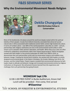 F&ES SEMINAR SERIES Dekila Chungyalpa  Why the Environmental Movement Needs Religion