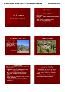 Unit 2: Greece Lets recap… The City­State and Democracy Ch 11 L3 Smart Board.notebook September 03, 2014