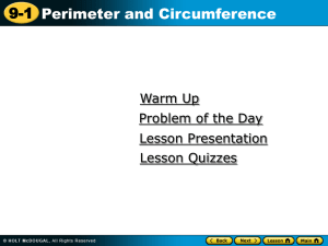 9-1 Perimeter and Circumference Warm Up Problem of the Day
