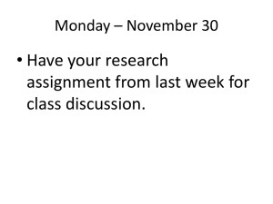 • Have your research assignment from last week for class discussion.
