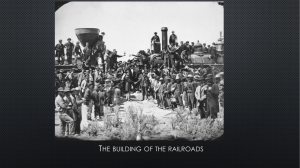 T HE BUILDING OF THE RAILROADS