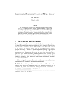 Sequentially Decreasing Subsets of Metric Spaces ∗ Josh Isralowitz May 3, 2004