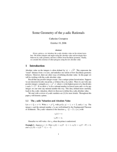 Some Geometry of the p-adic Rationals Catherine Crompton October 19, 2006