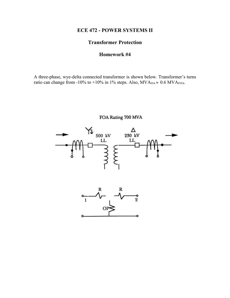 ECE 472 - POWER SYSTEMS II Transformer Protection Homework #4