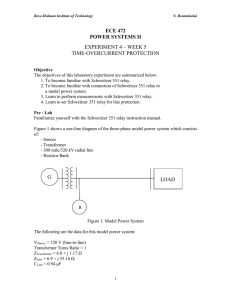 ECE 472 POWER SYSTEMS II EXPERIMENT 4 – WEEK 5 TIME-OVERCURRENT PROTECTION