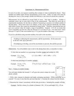experiment 1 experimental errors and uncertainty Measurement uncertainty: when we state the value and uncertainty of a measurement, the uncertainty corresponds to a 68% confidence interval , by convention you can think of this as a quantitative.