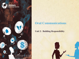 Oral Communications CARING Unit 2:  Building Responsibility |