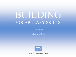 BUILDING VOCABULARY SKILLS Sherrie L. Nist © 2010   Townsend Press