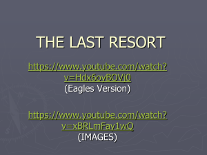 THE LAST RESORT  v=Hdx6oyBOVj0 v=xBRLmFay1wQ
