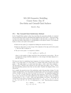 MA 323 Geometric Modelling Course Notes: Day 37 Doo-Sabin and Catmull-Clark Surfaces