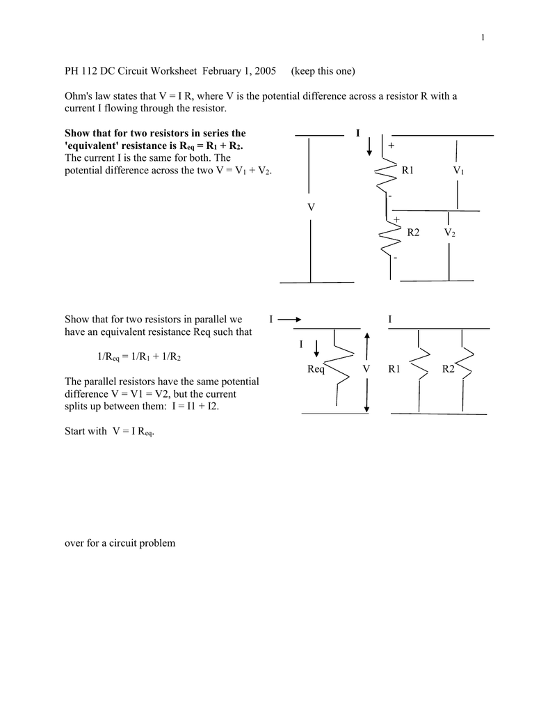PH 112 DC Circuit Worksheet February 1, 2005 ... Ohm's law ...