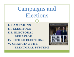 Campaigns and Elections I. CAMPAIGNS II. ELECTIONS