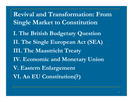 Revival and Transformation: From Single Market to Constitution
