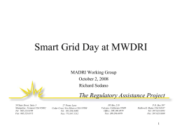 Smart Grid Day at MWDRI The Regulatory Assistance Project MADRI Working Group