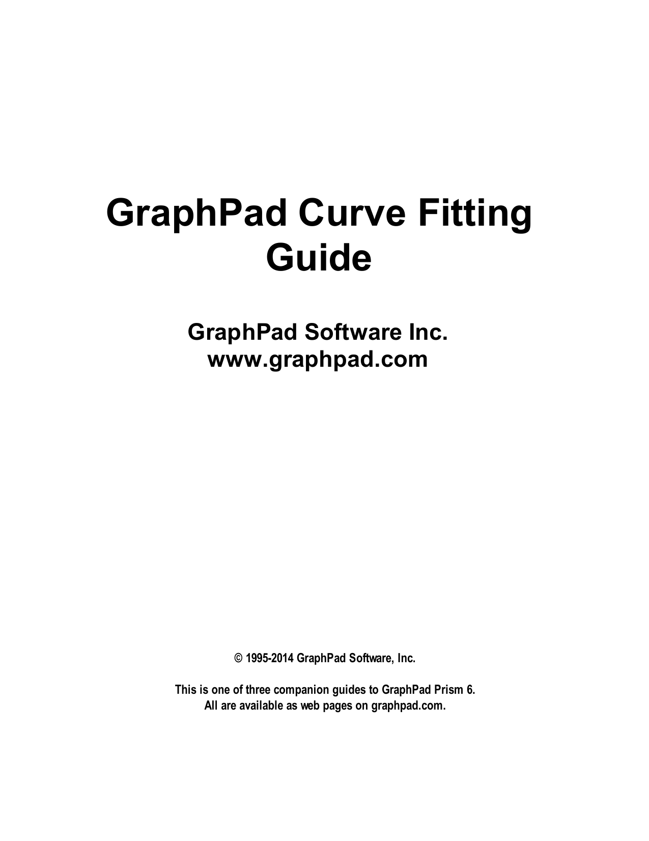 GraphPad Curve Fitting Guide GraphPad Software Inc  www