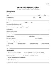 Fall 2015 SHELTON STATE COMMUNITY COLLEGE Office of Disabilities Services Application