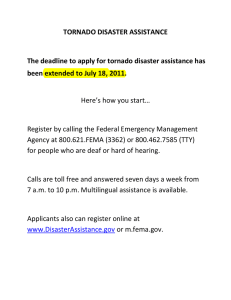 TORNADO DISASTER ASSISTANCE  has The deadline to apply for tornado disaster assistance