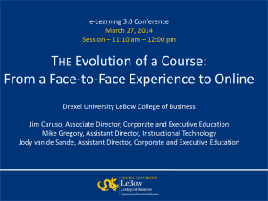 T Evolution of a Course: From a Face-to-Face Experience to Online HE