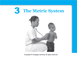 3 Functions The Metric System Copyright © Cengage Learning. All rights reserved.