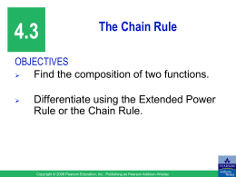 4.3 The Chain Rule OBJECTIVES Find the composition of two functions.