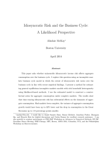 Idiosyncratic Risk and the Business Cycle: A Likelihood Perspective Alisdair McKay Boston University