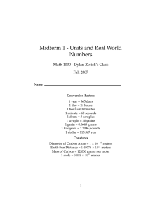 Midterm 1 - Units and Real World Numbers Fall 2007