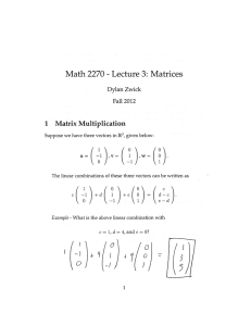 Math 2270 Lecture 3: Matrices ( 1