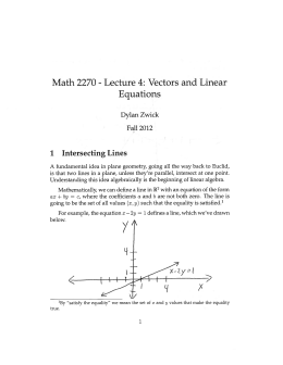 Lecture 4: Vectors and Linear Math 2270 Equations 1