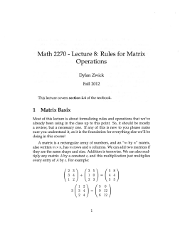 Math 2270 Lecture 8: Rules for Matrix Operations 1