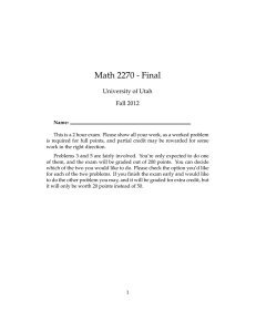 Math 2270 - Final University of Utah Fall 2012