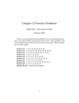 Chapter 12 Practice Problems Math 2210 - University of Utah Summer 2007